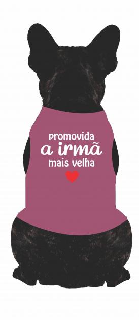 Body Para Cachorro Promovida a Irmã mais Velha