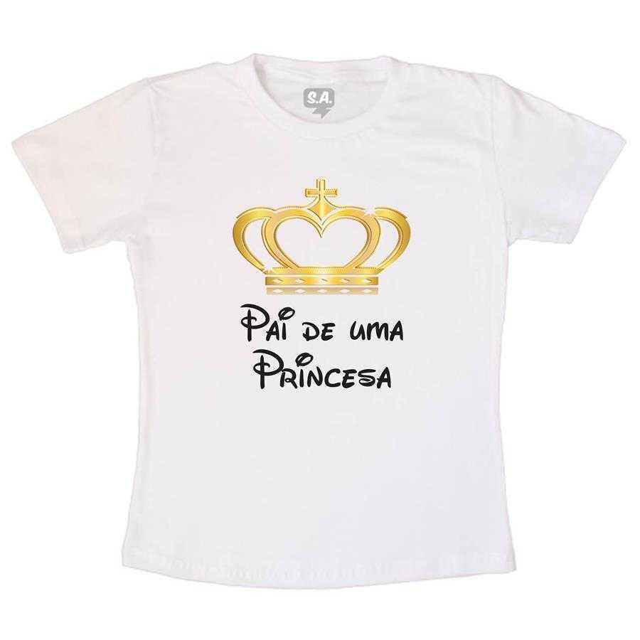 Camiseta Adulto - Pai de uma Princesa na Camiseteria S.A. 941432e7bc0a6