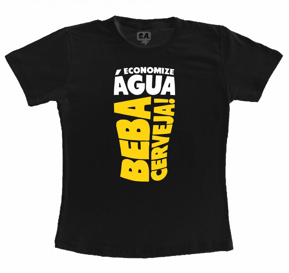 Camiseta Economize Água Beba Cerveja