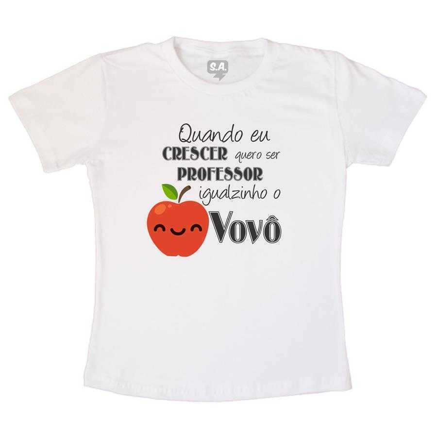 8d1575166 Camiseta Quando eu crescer quero ser professor igualzinho o vovô na ...