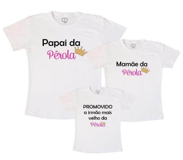Camisetas Kit Família Papai, Mamãe e Promovido irmão mais velho de uma Princesa