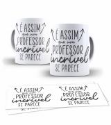 Caneca Dia Dos Professores  Professor Incrível
