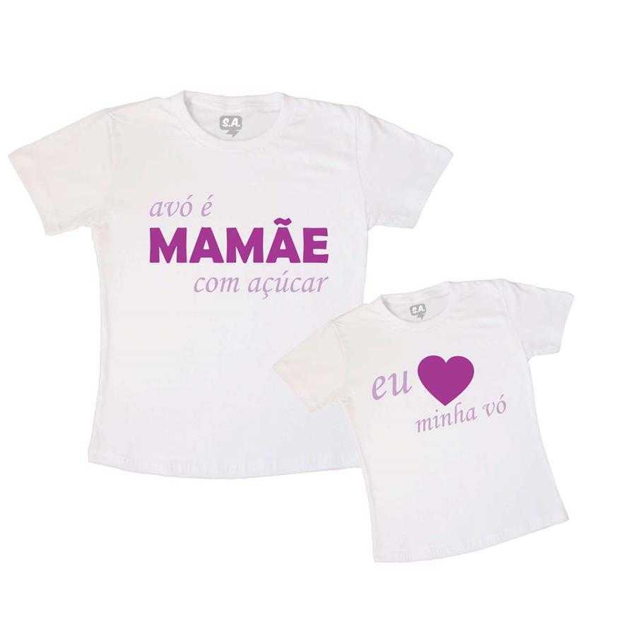 af148e3370ccab Tal Mãe Tal Filha Camiseta Avó é Mamãe com Açúcar