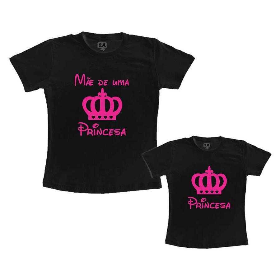 9699cc707 Tal Mãe, Tal Filha Mãe de uma Princesa - Preto na Camiseteria S.A.